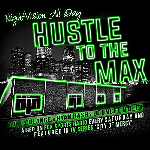 Hustle to the Max -