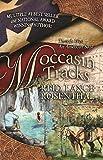 Moccasin Tracks (Threads West, an American Saga Series, Band 4)