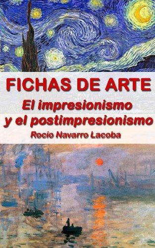 Impresionismo y postimpresionismo (Fichas de arte) por Rocío Navarro Lacoba