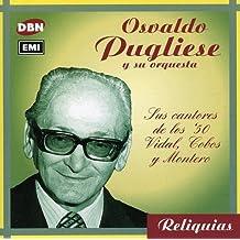 Sus cantores de los '50: Vidal, Cobos y Montero by Osvaldo Pugliese (2000-08-02)