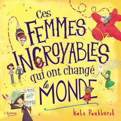 [PDF] Téléchargement gratuit Livres Ces femmes incroyables qui ont changé le monde