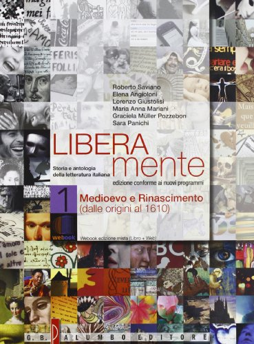 Liberamente. Storia e antologia della letteratura italiana. Per le Scuole superiori. Con DVD-ROM. Con espansione online: 1