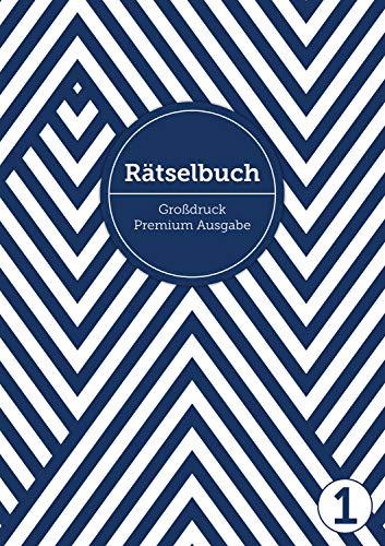 Deluxe Rätselbuch/Rätselblock für Erwachsene und Senioren/Rentner mit Großdruck im DIN A4-Format: , inkl. Kreuzworträtsel, Sudoku, Stradoku, ... für Erwachsene in großer Schrift