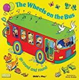 The Wheels on the Bus go Round and Round (Classic Books with Holes Board Book)