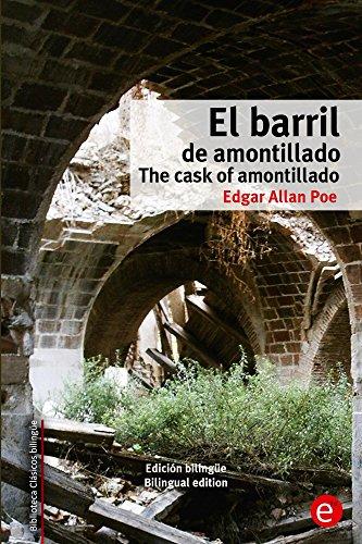 El barril de amontillado/The cask of amontillado: Edición bilingüe/Bilingual edition (Biblioteca Clásicos bilingüe) por Edgar Poe