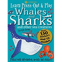 Learn, Press-Out and Play Sharks and other Creatures of the Oceans (Learn, Press-Out & Play)