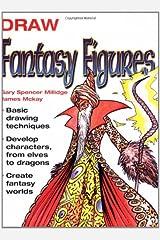 Draw Fantasy Figures Paperback