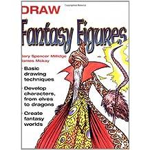 Draw Fantasy Figures