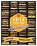 Build Your Own Sandwich: More Than 60,000 Sandwich Combos