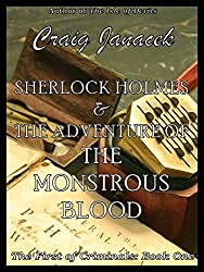 Sherlock Holmes & The Adventure of the Monstrous Blood (The First of Criminals Book 1) (English Edition)