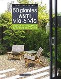 """Afficher """"50 plantes anti vis-à-vis"""""""