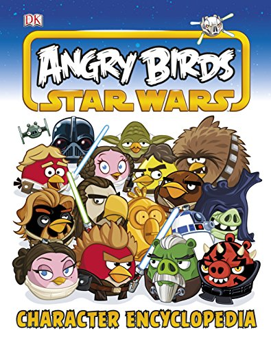 Angry Birds Star Wars : character encyclopedia.