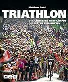 Triathlon: Die härtesten Wettkämpfe, die besten Triathleten