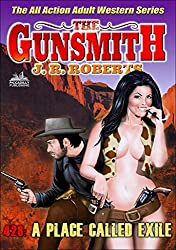 The Gunsmith 428: A Place Called Exile (A Gunsmith Western)