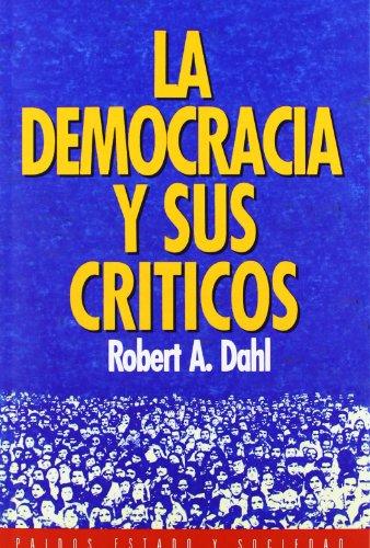 La democracia y sus críticos: 8 (Estado y Sociedad)