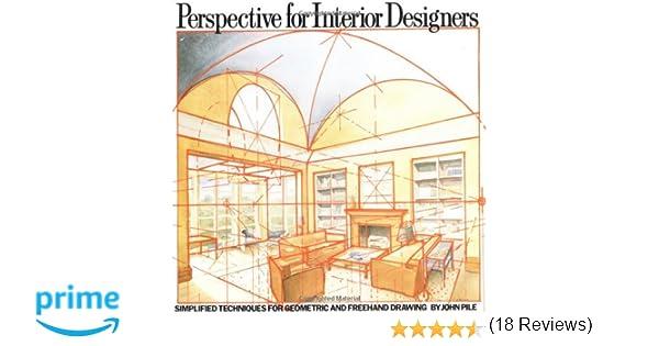 Perspective For Interior Designers Amazoncouk John Pile 9780823040087 Books