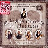 Songtexte von Mononc' Serge & Anonymus - L'Académie du massacre
