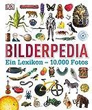 Bilderpedia: Ein Lexikon - 10.000 Fotos -
