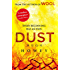 Dust: (Wool Trilogy 3) (Wool Trilogy Series)