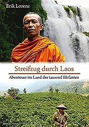 Streifzug durch Laos: Abenteuer im Land der tausend Elefanten