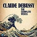 Debussy - Intégrale de l'oeuvre