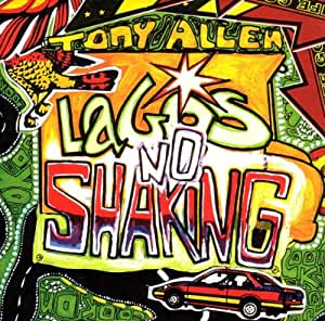 Lagos No Shaking [Vinyl LP]