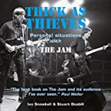 Thick As Thieves: …personal Situations With the Jam