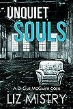 Unquiet Souls (DI Gus McGuire) by Liz Mistry