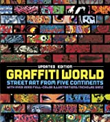 Graffiti World: Street Art from Five Continents (Hardback) - Common