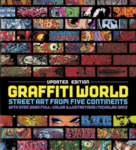 Graffiti World: Street Art from Five Continents (Hardback) - Common