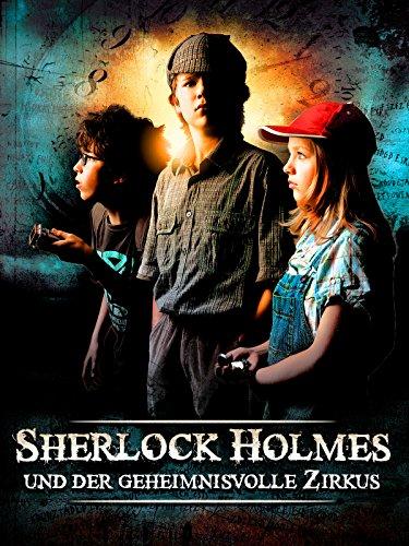 Sherlock Holmes und der geheimnisvolle Zirkus