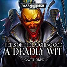 A Deadly Wit (Heirs of the Laughing God): Warhammer 40,000