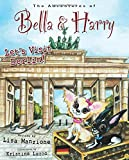 Let's Visit Berlin!: Adventures of Bella & Harry