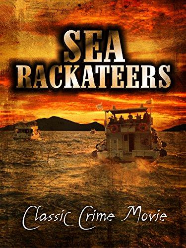 sea-rackateers-classic-crime-movie-ov