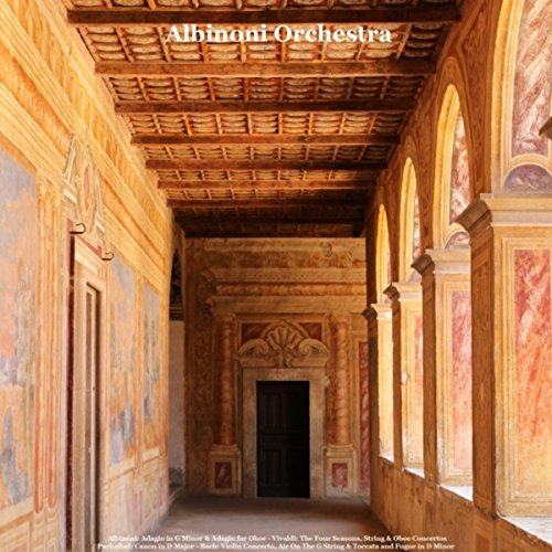 Albinoni: Adagio in G Minor & ...