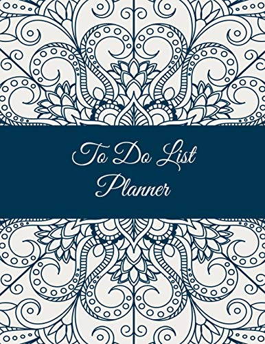 To Do List Planner: Mandala Floral Design, 2019 Weekly Monthly To Do List 8.5
