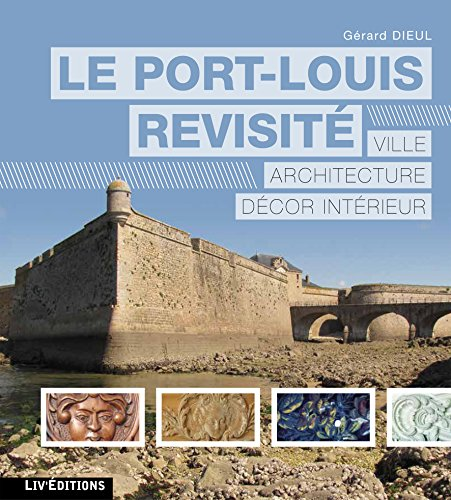 Le Port-Louis revisité