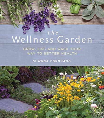 Coronado Springs (The Wellness Garden: Grow, Eat, and Walk Your Way to Better Health)