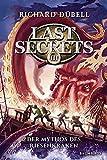 Last Secrets - Der Mythos des Riesenkraken: Band 3 - Richard Dübell