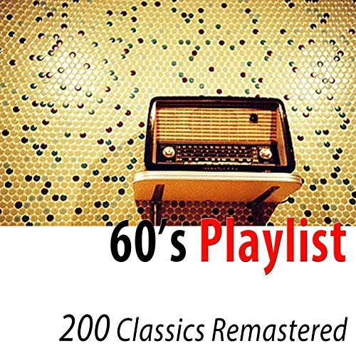 60's Playlist (200 Classics Re...