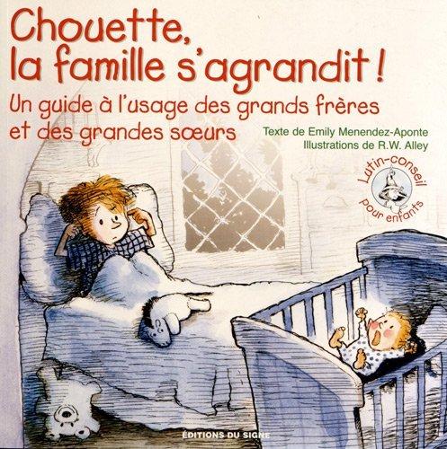 Chouette la Famille S'Agrandit (Lutin Conseil) par Emily Menendez-Aponte