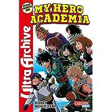 My Hero Academia - Ultra Archive: Das Guide Book - Good guys