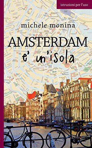 Amsterdam è (Amsterdam Isola)