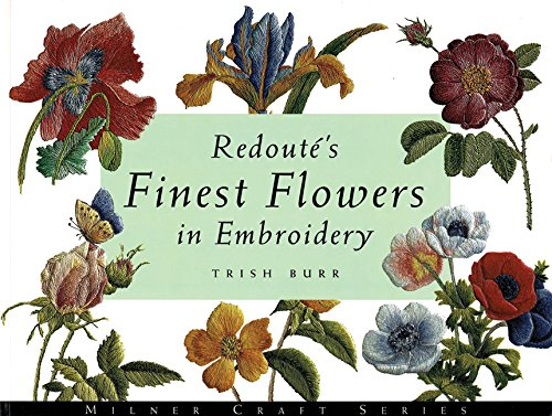 Redout's Finest Flowers in Embroidery (Milner Craft) por Trish Burr