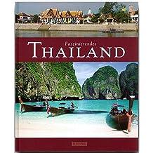 Faszinierendes THAILAND - Ein Bildband mit über 100 Bildern - FLECHSIG Verlag