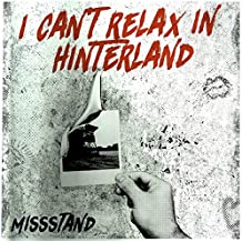 I Can'T Relax in Hinterland (Limited Coloured Lp) [Vinyl LP]