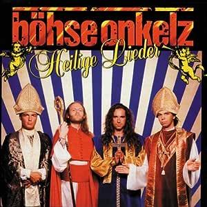 Heilige Lieder - Böhse Onkelz: Amazon.de: Musik