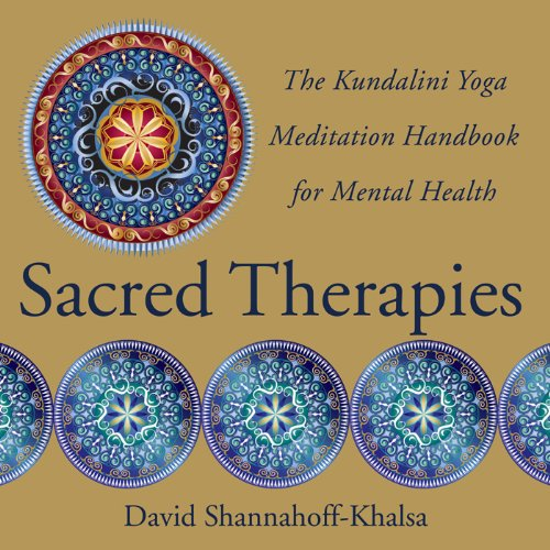 sacred-therapies-the-kundalini-yoga-meditation-handbook-for-mental-health
