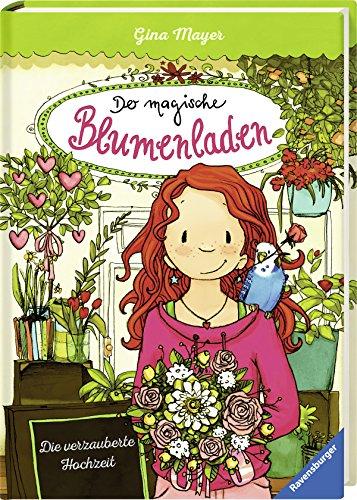 Der magische Blumenladen, Band 5: Die verzauberte Hochzeit