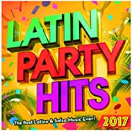 Latin Party Hits 2017 - The Best Latino & Salsa Music Ever! (Merengue, Latin Dance, Kuduro, Fitness & Workout)